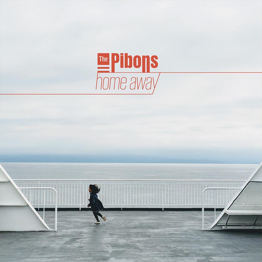 The Pibons - Home Away