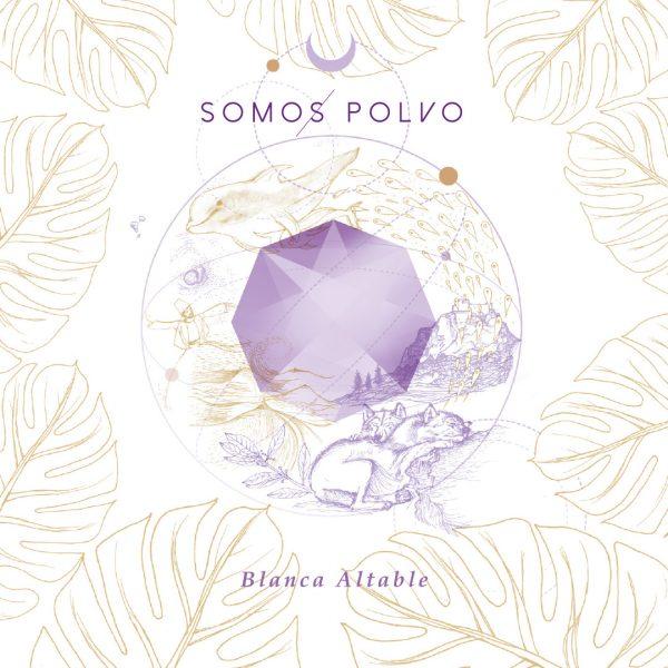Somos Polvo. Blanca Altable. CD